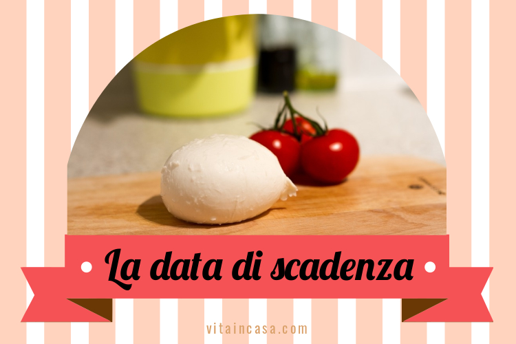 La data di scadenza by vitaincasa