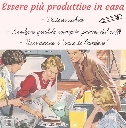 Essere più produttive in casa