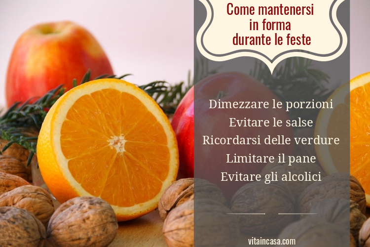 Come mantenersi in forma durante le feste by vitaincasa (2)