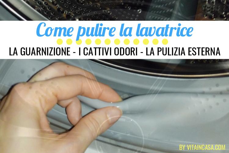 Come pulire la lavatrice by vitaincasa (2)