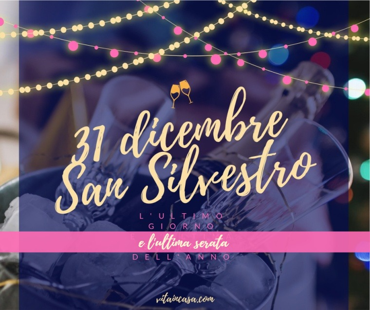 31-dicembre-san-silvestro-by-vitaincasa (2).jpg
