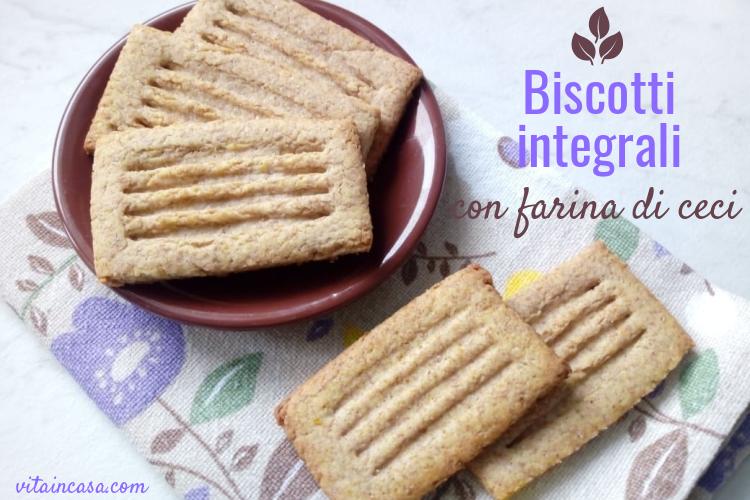 Biscotti integrali con farina di ceci by vitaincasa (2).jpg