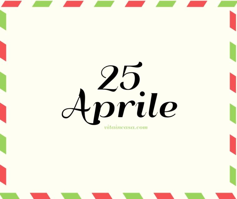 25 aprile by vitaincasa.jpg