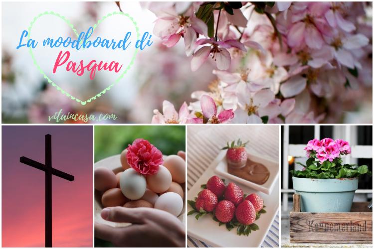 La moodboard di Pasqua by vitaincasa