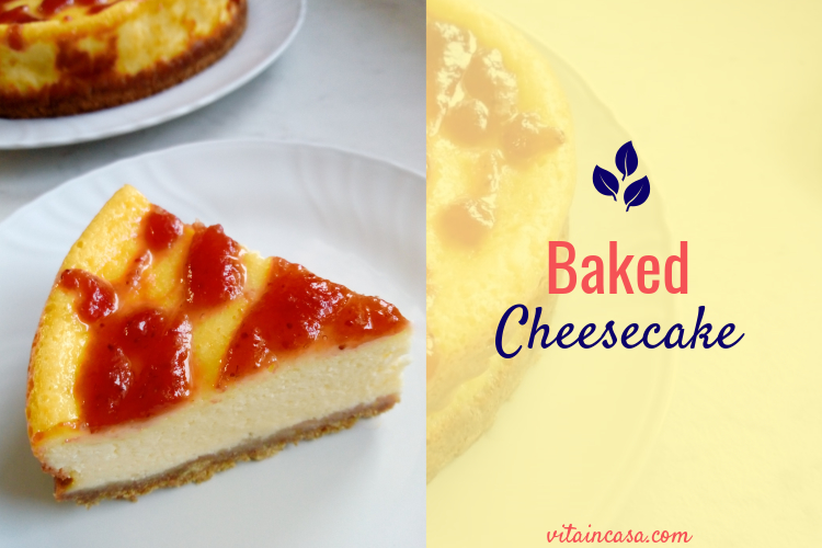 Baked cheesecake vitaincasa (1)
