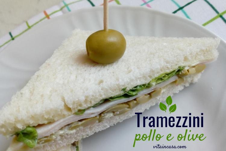 Tramezzini pollo e olive vitaincasa (1).jpg