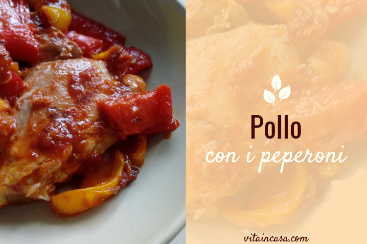 Pollo con i peperoni by vitaincasa (2)