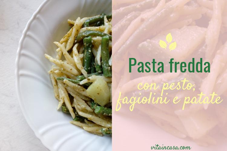 Pasta fredda con pesto fagiolini e patate by vitaincasa.jpg