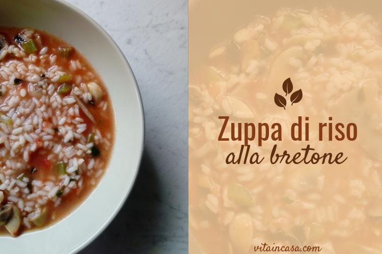 Zuppa di riso alla bretone by vitaincasa (1).jpg