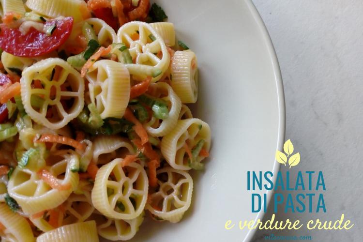 Insalata di pasta e verdure crude by vitaincasa (2)