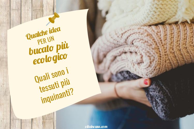Qualche idea per un bucato più ecologico by vitaincasa.jpg