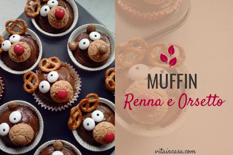 Muffin renna e orsetto by vitaincasa (1).jpg