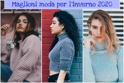 Maglioni moda per l inverno 2020 by vitaincasa
