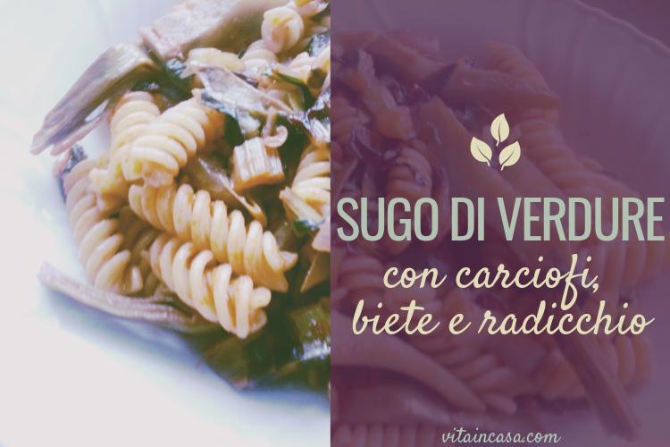 Sugo di verdure con carciofi biete e radicchio by vitaincasa (3)