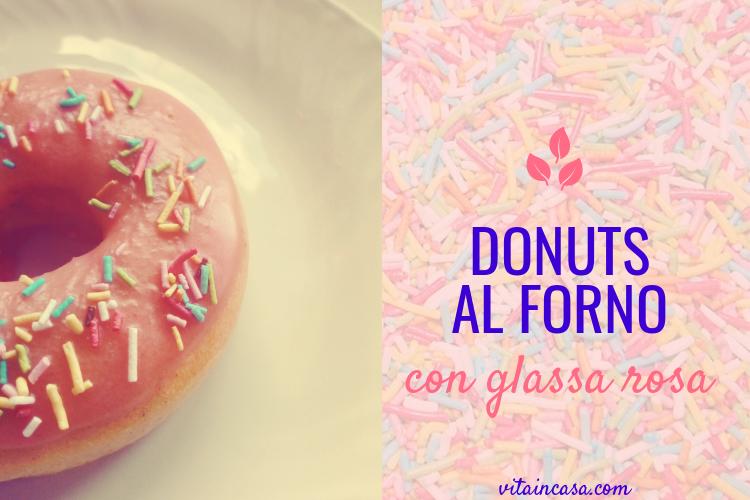 Donuts al forno con glassa rosa by vitaincasa (2)