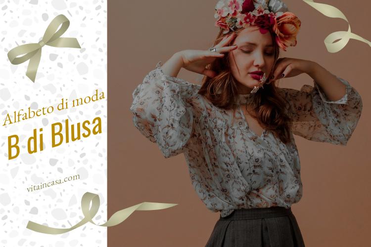 Alfabeto di moda_ B di blusa by vitaincasa (2)
