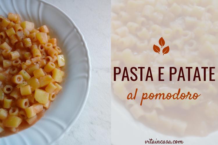 Pasta e patate al pomodoro by vitaincasa x (3)