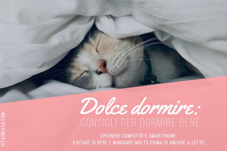 Dolce dormire_ consigli per dormire bene by vitaincasa (2)