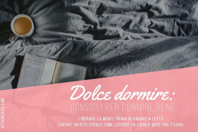 Dolce dormire_ consigli per dormire bene by vitaincasa (3)