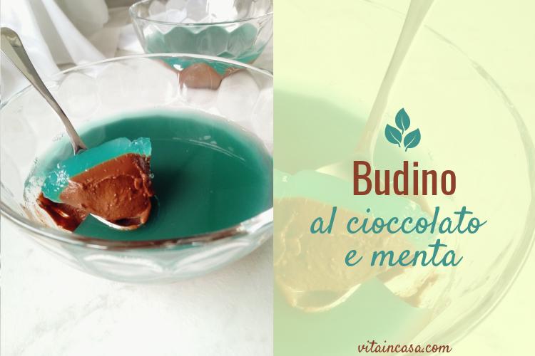 Budino al cioccolato e menta by vitaincasa l