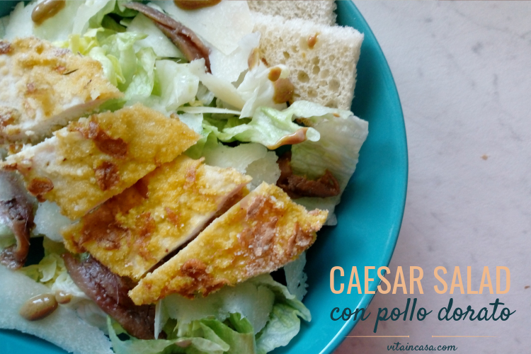 Caesar salad con pollo dorato by vitaincasa mac (2)
