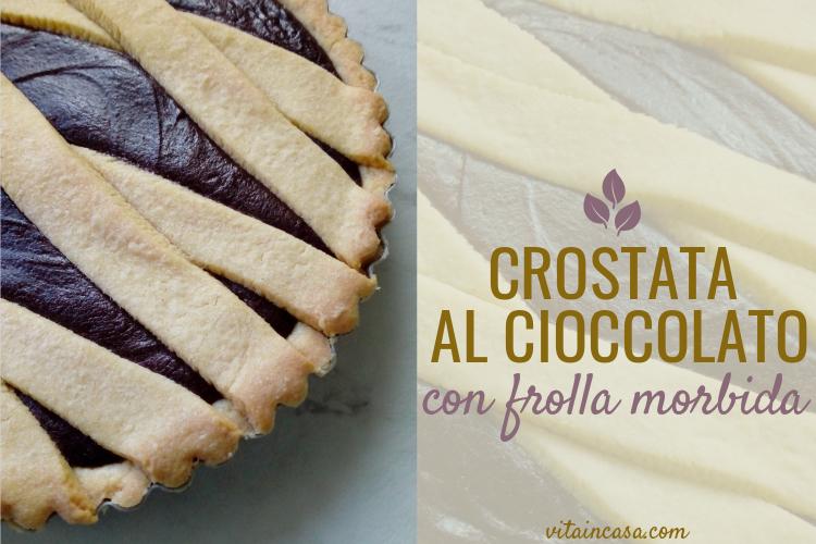 Crostata al cioccolato fondente con frolla morbida by vitaincasa