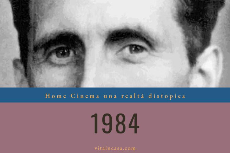1984, una realta distopica by vitaincasa