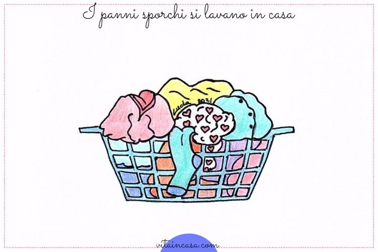 I panni sporchi si lavano in casa by vitaincasa