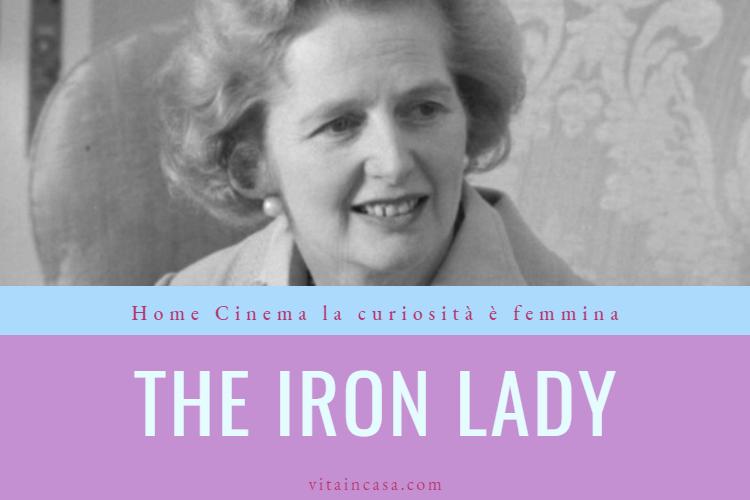 The iron lady film by vitaincasa