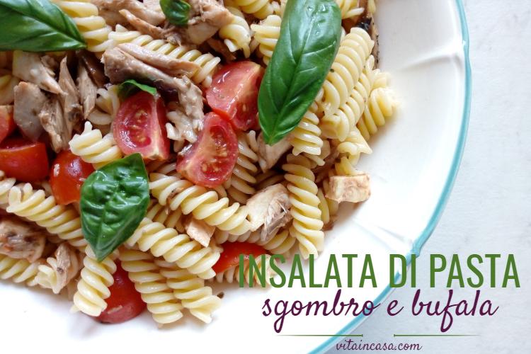 Insalata di pasta sgombro e bufala by vitaincasa (1)