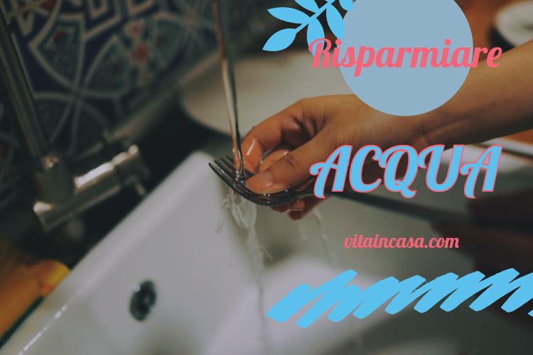 Risparmiare acqua by vitaincasa lavare a mano