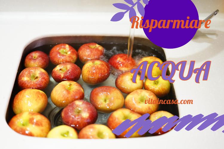 Risparmiare acqua by vitaincasa lavare frutta