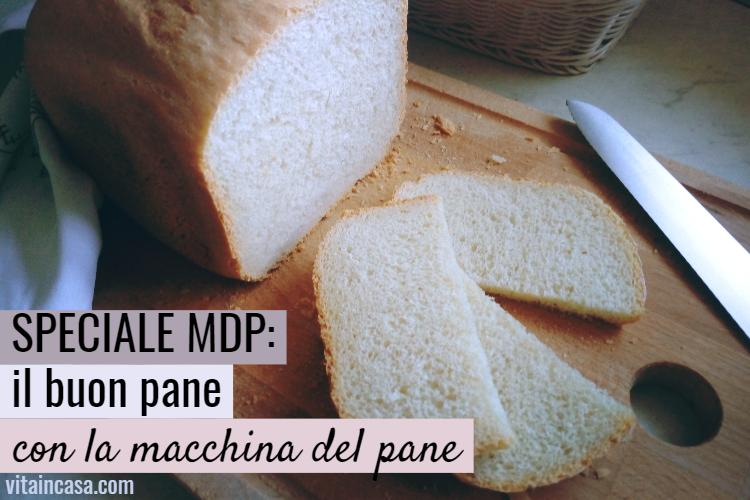 Un buon pane fatto in casa con la macchina del pane